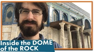 What It's Like Inside the Dome of the Rock