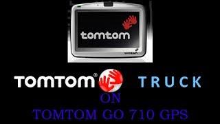 TomTom GO 710 Using Truck Navcore 9.701