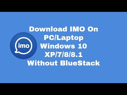 How To Download and Install IMO for PC & Laptop