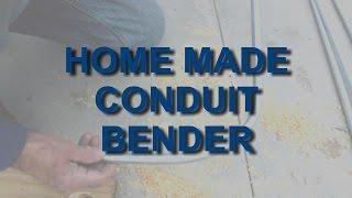 HOME MADE CONDUIT BENDER