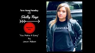 "Jason Aldean's ""You Make It Easy"" (cover) By Shelby Raye"
