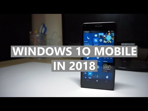 Using Windows 10 Mobile in 2018! — Experiments Ep. 2