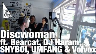 DISCWOMAN feat Bearcat, DJ Haram, SHYBOI, UMFANG and Volvox - Live @ The Lot Radio 2016
