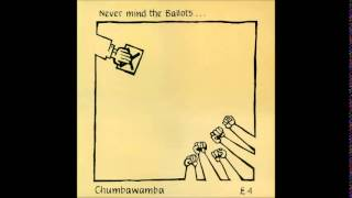 Chumbawamba - Never Mind the Ballots... Here's the Rest of Your Life (Full Album)