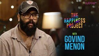 Govind Menon   The Happiness Project   Kappa TV