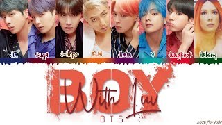 BTS (방탄소년단)   'BOY WITH LUV' Feat Halsey Lyrics [Color Coded_Han_Rom_Eng]