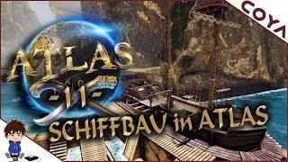 ATLAS #11 - SCHIFFBAU in ATLAS - Das erste große Schiff! • Atlas Deutsch, German Gameplay