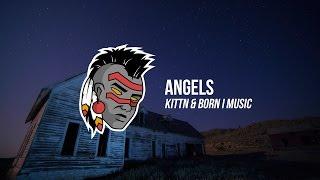 KITTN & Born I Music - Angels (Premiere)