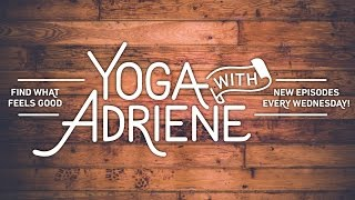 Find What Feels Good: Yoga with Adriene