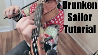 Drunken Sailor - Fiddle Tutorial