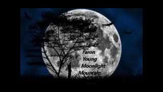Faron Young - Moonlight Mountain