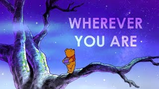 🎵 [EN] Winnie the Pooh - Wherever You Are ~ Piano + vocal cover