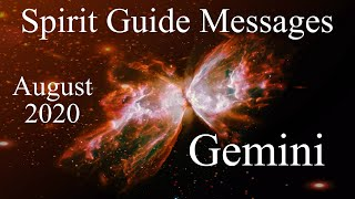 Gemini **A Rare Opportunity Arrives!** Spirit Guide Messages August 2020