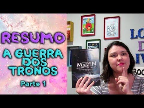 RESUMO A GUERRA DOS TRONOS - Parte 1 | 2017