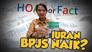 Hoax or Fact: Tahun Baru 2020 Iuran BPJS Naik?