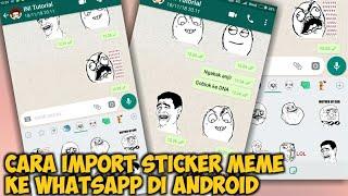 Cara Menambahkan Sticker Meme di WhatsApp
