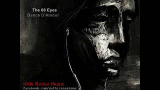 The 69 Eyes - Dance D'Amour