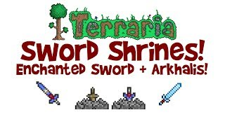 Terraria Sword Shrine, Enchanted Sword & Arkhalis Guide! (How to Find/Get/Farm, Console/Mobile/PC)