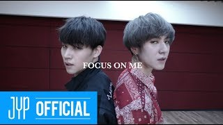 "Jus2 ""FOCUS ON ME"" Dance Practice (ME Ver. / Feat. Sexy Boyfriend)"