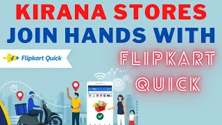 Kirana Stores Join Hands with Flipkart Quick | Covid19 | Business News
