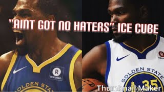 "KD Mixtape ""Ain't Got No Haters"" Ice Cube Ft. Too Short"