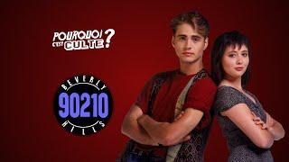 BEVERLY HILLS 90210 - POURQUOI C'EST CULTE