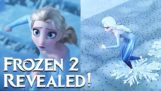 Frozen 2! How Disney Animation Made It Look Even Better Than Frozen