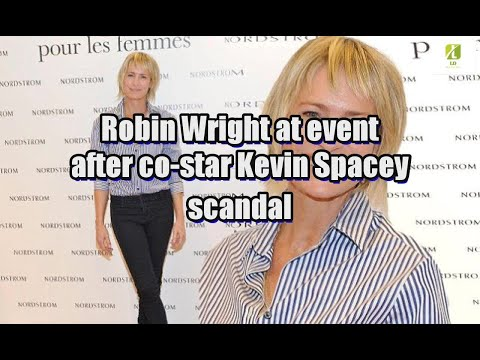 Robin Wright at event after co-star Kevin Spacey scandal