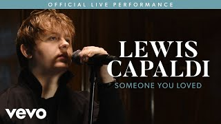 Lewis Capaldi   Someone You Loved (Live) | Vevo LIFT