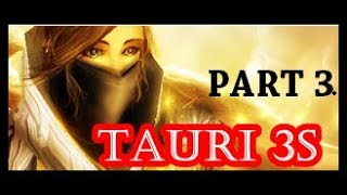 Tauri priest/warr 3v3 Games - Part 3