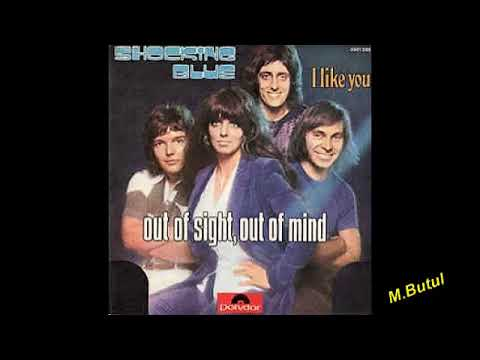 Shocking blue Out of sight out of mind