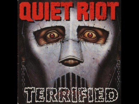 Terrified (Song) by Quiet Riot