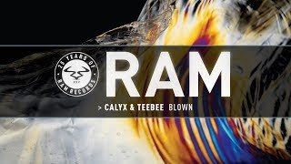 Calyx & Teebee - Blown