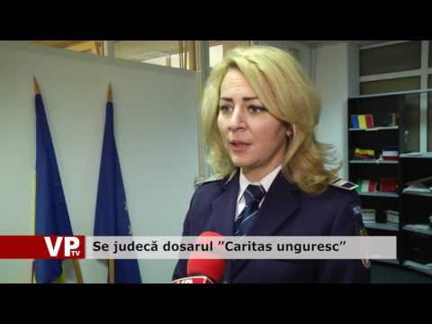 """Trimiși în judecată, în dosarul """"Caritas unguresc"""""""