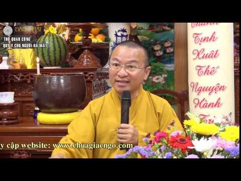Vấn đáp: Thờ Phật ở lầu dưới, báo mộng và gọi hồn, hồi hướng công đức, ý nghĩa ngôi chùa, thờ Quan Công, quy y cho người đã mất, tụng - trì - niệm - đọc Kinh, tu thoát khỏi luân hồi, phụng dưỡng cha mẹ