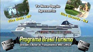 Programa Brasil Turismo à Bordo do Transatlântico da MSC