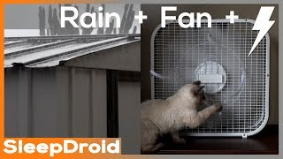 ►4k Video. FAN SOUND / RAIN & THUNDER on Tin Roof. 3 hours -Box fan sounds with rain on a metal roof
