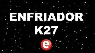 ENFRIADOR K27