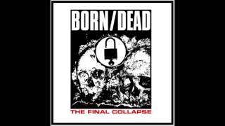 Born/Dead - Barricades