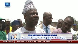 Amosun Promises To Complete Ongoing Projects Before Leaving 19/03/19 Pt.3 |News@10|