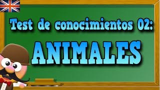 ANIMALES EN INGLÉS - TEST DE CONOCIMIENTOS 02 - APRENDE INGLÉS CON MR PEA ENGLISH FOR KIDS