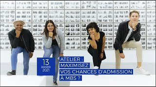 Atelier - Maximisez vos chances d'admission à MBS - Replay