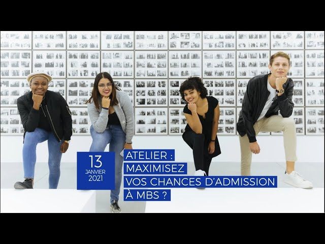 Atelier – Maximisez vos chances d'admission à MBS – Replay