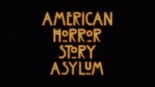 American Horror Story : Asylum - Générique Saison 2