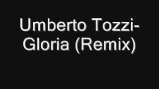 Umberto Tozzi   Gloria (Remix)