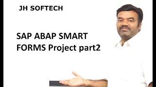 SAP ABAP SMART FORMS Project part2