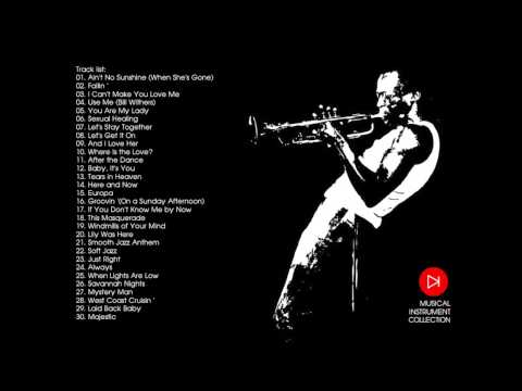 Soft Jazz Sexy  Instrumental Relaxation Saxophone Music 2013 Collection