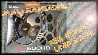PLANTRONICS - RIG 500HD Unboxing (Das ULTRA Headset) für Gaming - Deutsch/German