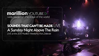 Sounds That Can't Be Made - Marillion Weekend Holland