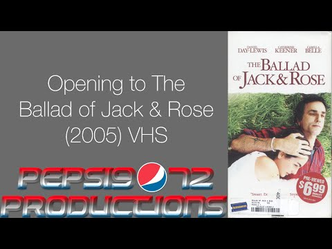 Opening to The Ballad of Jack & Rose (2005) VHS